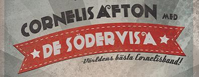 Corneliskväll med DE SÖDERVISA 28 september